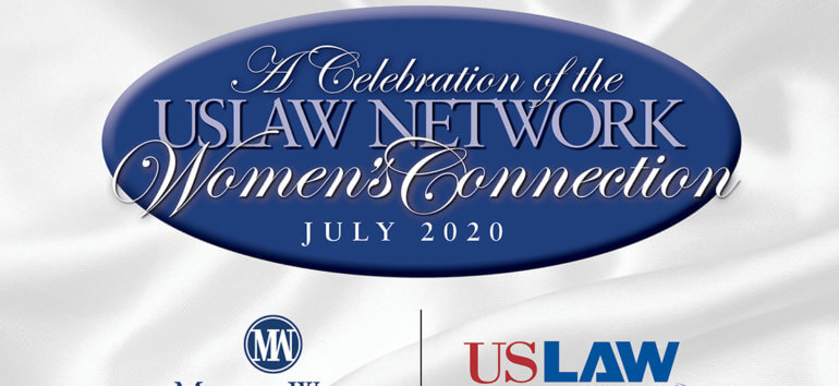 MehaffyWeber USLaw Network Women's Connection